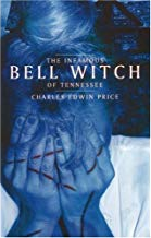 The Infamous Bell Witch